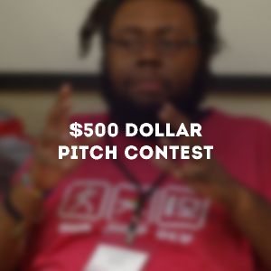 "Picture of a man gesturing. Text on top of image reads ""$500 Pitch Contest"""