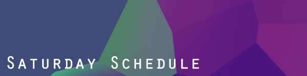 A geometric purple and blue background with white text that reads Saturday schedule.